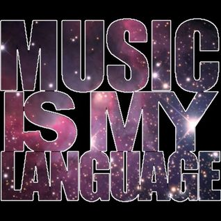 Music Is My Language - January 2013 Mix