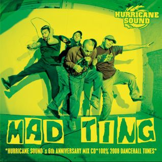 Hurricane Sound - Mad Thing Mix CD (2008)
