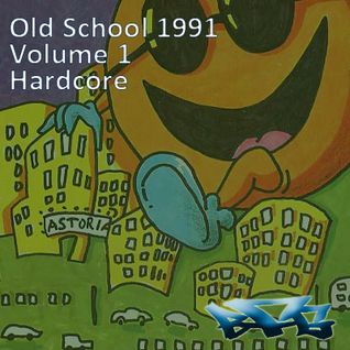 TheBFG - Old School 1991 Volume 1 - Hardcore