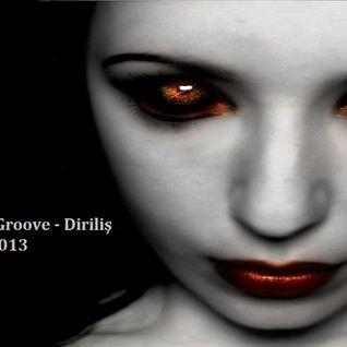 KaptanGroove - Diriliş (Mayıs 2013)