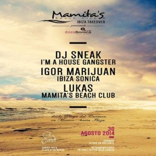 DJ SNEAK - MAMITAS TAKEOVER @ SANDS IBIZA - AGOSTO 2014