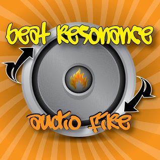 Beat Resonance - Audio Fire (Radio Edit)