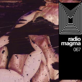 RADIO MAGMA #067 ~ 10 Set
