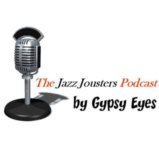 The Jazz Jousters 1st Podcast by Gypsy Eyes: 100% Underground Jazz Hip Hop Goodness <3