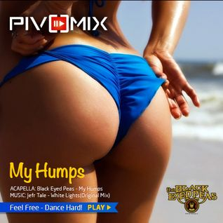Black Eyed Peas, Jefr Tale - My Humps(PIVOMIX)