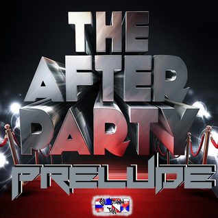 The After Party Prelude - an in-betweener mix