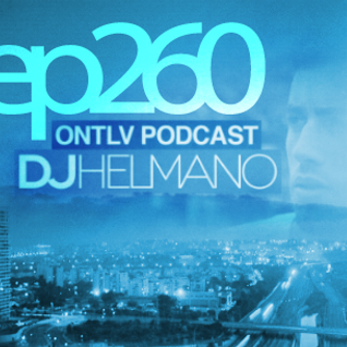 ONTLV PODCAST - Trance From Tel-Aviv - Episode 260 - Mixed By DJ Helmano