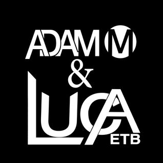 Adam M & Luca ETB - Enjoy The Beat #85 (Live @ Amplitude Radio)