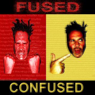 FUSED CONFUSED