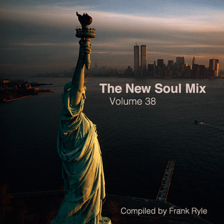 The New Soul Mix Vol. 38