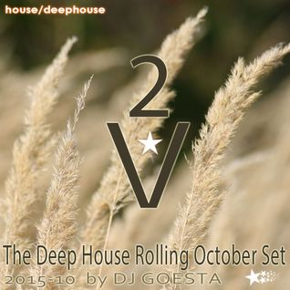 DJ Gösta - The Deep House Rolling October Set 2015 V2
