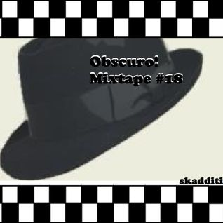 Obscuro! Mixtape #18 - 'skaddities'
