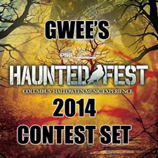 Gwee - HauntedFest 2014 Contest DJ Set (House, Trance, Dubstep, Drumstep, DnB)