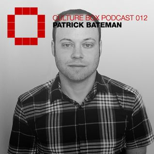 Culture Box Podcast 012 - Patrick Bateman