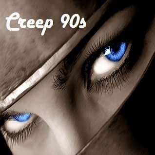 Creep 90s