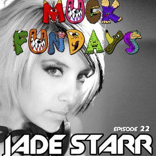 Muck Funday Episode 22 - Jade Starr