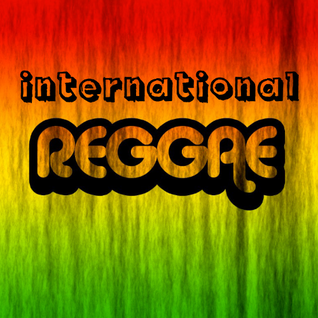 "greeN's Podcast - 5 - Anthology of Roots Music ""International Reggae"""