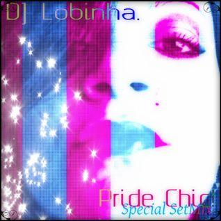 DJ Lobinha - Pride Chic! (Special SetMix)