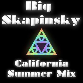 Big Skapinsky's California Summer Dance Mix