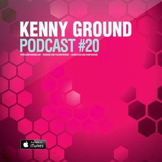 Kenny Ground Podcast #20