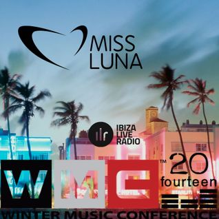 WMC 2014 - SELECTED SOUNDS by MISS LUNA