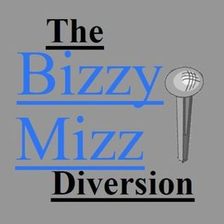 The Bizzy Mizz Diversion w/ Madam K