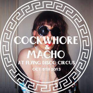 Cockwhore & Macho @ Flying Disco Circus 5.10.13