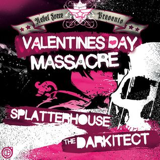 The Darkitect-Valentine's Day Massacre 2008 Drum & Bass Mix