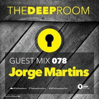 TheDeepRoom Guest Mix 078 - Jorge Martins [BeachGrooves]