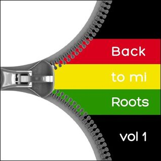 BACK TO MI ROOTS vol.1