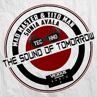 THE SOUND OF TOMORROW 012+1 Live On Vicious Radio