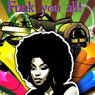 Funk You All
