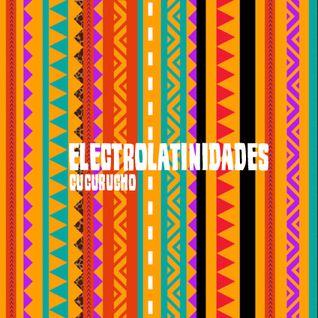 Electrolatinidades #1