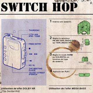 Switch Hop - Jan 2013