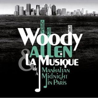 Woody Allen & La Musique (Benjamin Wild-Mix)