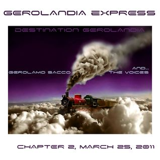 Gerolandia Express . Serie 1 . Chapter 2 . March 25 2011