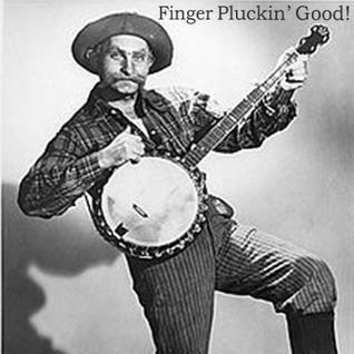 Finger Pluckin' Good!