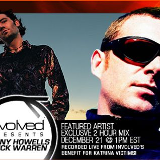 Danny Howells & Nick Warren - Involved presents (21-12-2005) Part 1