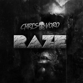 Chris Voro Pres. Raze - Episode 003 (DI.FM)