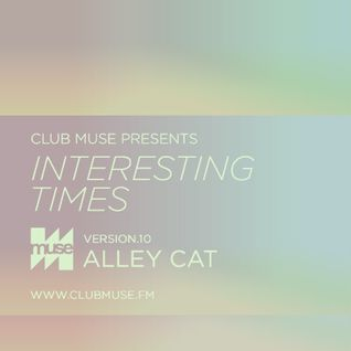 Interesting Times: Version.10 - Alley Cat