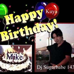 Happy Birthday Kuya Mike