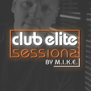 M.I.K.E. - Club Elite Sessions 400 (Special with guests!) - 12.03.2015