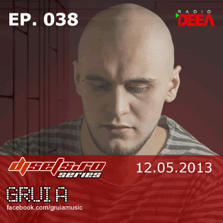 djsets.ro series (exclusive mix) - episode 038 - gruia
