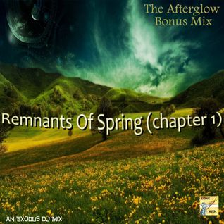 Afterglow Bonus Mix: Remnants Of Spring (Chapter 1)
