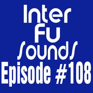 Interfusounds Episode 108 (October 07 2012)