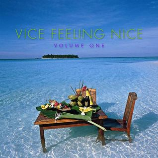 Vice Feeling Nice VOL. 1