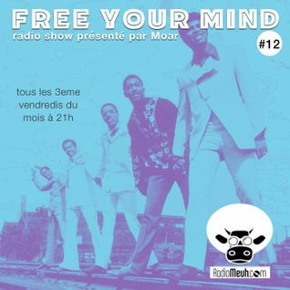 Free Your Mind #12 (Mixed Show)