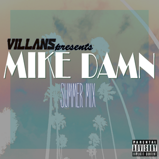 Mike Damn Summer Mix