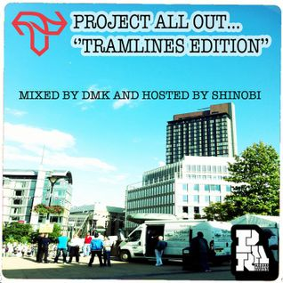 DJ DMK - Project Allout Records, Tramlines edition hosted by Shinobi