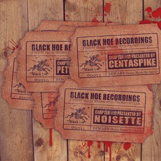 Black Hoe Recordings Promo Mixes - Chapter Twelve With Centaspike